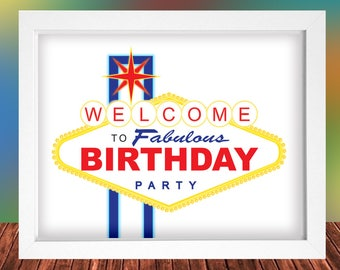 Las Vegas Welcome fabulous Birthday signs - 4 pack- 2 sizes, Letter & Tabloid sheet, Instant Download, Printable, 300 dpi, High Resolution