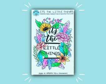 It's The Little Things | Full Page Planner Sticker | Flowers and Crystals | Decorative Sticker | Bullet Journal Stickers
