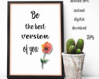 Printable art, Motivation quote art, Typography art, Digital print, Printable quote and flower