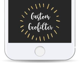 Custom Geofilter- Snapchat Filter for Birthday, Wedding, Bachelorette, Bachelor Party, Bridal Shower, Baby Shower, Graduation, Bday, 21st