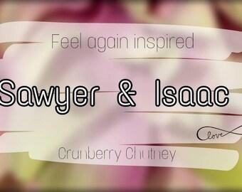 Sawyer and Isaac