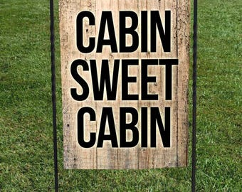 """Cabin Sweet Cabin Garden Flag, Faux Wood Background, Brown Black Lettering, 12""""x18"""" , cabin decor, mountains,"""