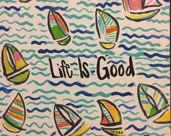 Life Is Good~ Cute & Colorful Sailboat Canvas Painting