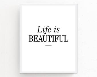 LIFE IS BEAUTIFUL Print, Inspirational Download, Minimalist Print, Inspirational Poster, Printable Art, Inspirational Wall Art, Positive Art