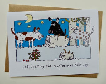 Celebrating the mysterious yule log, Festive card, funny, dogs, Christmas card