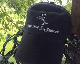 Make Time 2 Celebrate Embroidered Baseball Hat