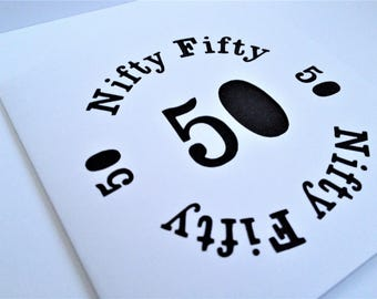 Nifty Fifty 50 Papercut Greetings Card - 50th Birthday/Anniversary