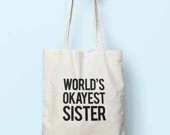 Worlds Okayest Sister Tote Bag Long Handles TB0042