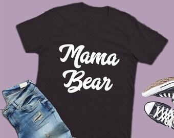 mama bear shirt, mama bear tshirt, mama bear outfit, mama bear shirts, mama bear tshirts, mama bear t-shirt, mama bear t-shirts, mama tshirt