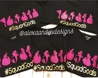 Squad Goals | Disney Princesses | Disney Villans  | Custom Disney shirt| Disney Family