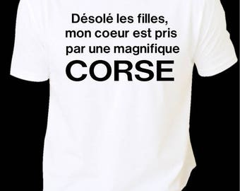 """cheap men humorous printed Tee """"sorry girls, my heart is made by a beautiful Corsica"""""""