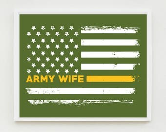 Army Wife Art Print, Proud Wife, Military Wall Art, US Flag, Decor