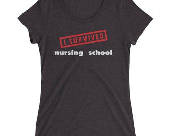 Ladies I Survived Nursing School T-Shirt graduation gift RN LPN hospice critical care school doctors office night shift stethoscope