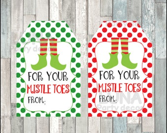 For Your Mistle-Toes Christmas Gift Tags, Printable Elf Feet Mistletoes tags, Tags for Pedicure Christmas Gift Tags Instant download