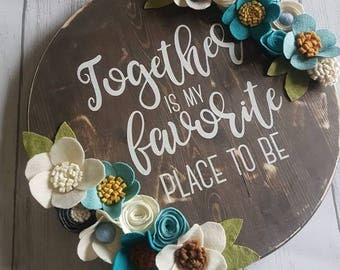Together is my favorite place to be, home sign, wood sign, home, love, family