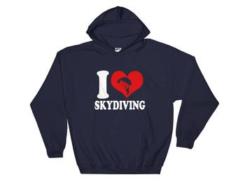 I Love Skydiving Skydiver Lover Hooded Sweatshirt