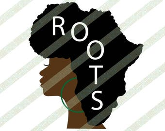 Africa SVG Afro Roots Natural Hair Black Woman African American Art