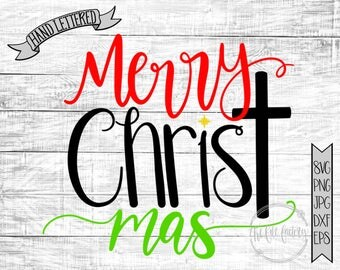 Merry Christ Mas / Merry Christmas Cut File and Printable / Commercial Use