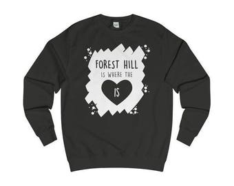Forest Hill Is Where The Heart Is T-Shirts/Sweaters/Hoodies
