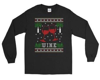 Wine Ugly Christmas Sweater Design Style Wine Long Sleeve T-Shirt