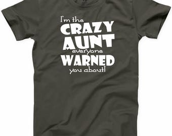 Im The Crazy Aunt T-Shirt Short Sleeve Funny Summer Party Tee