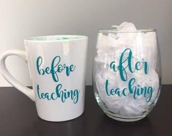 Teacher's Gift | Before Teaching After Teacher Coffee Mug Wine Glass Set | After School Snack | Teacher Wine Glass | Teacher Appreciation |