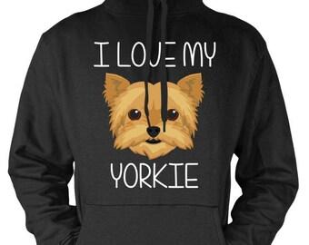 I Love My Yorkie Hoodie Yorkshire terrier