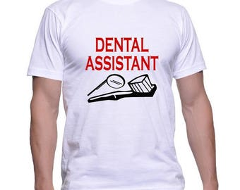 Tshirt for a Dental Assistant