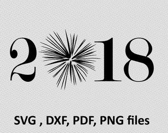 2018 SVG/ 2018 DXF/ firework Clipart/ Svg Files for T-Shirts designt, printing design, funny svg, png, pdf