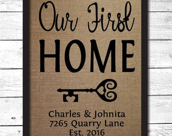 our first home, housewarming gift, house warming gift, personalized home sign, personalized housewarming gift, realtor gift, H6