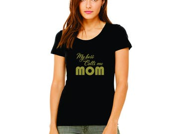My BOSS Calls Me Mom Black Heather shirt, Mom Wife Boss, Funny Mom, Wife Shirt, Mom Hustle Shirt, Mom Life, Mother's Day, Bella Canvas