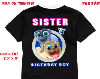 Puppy Dog Pals - Iron On Transfer - SISTER - Puppy Dog Pals Sister Birthday Shirt Design - DIY Shirt - Digital Files - Instant Download