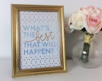 Best that Will Happen- Framed Quote
