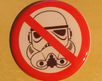 Star Wars NO STORMTROOPERS 2.25 Inch Wearable Button