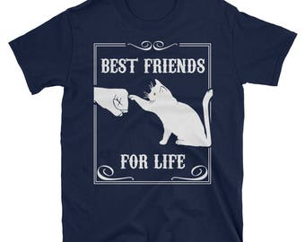 Funny Cat Best Friends For Life T-Shirt Cute Cat Lover Gift Tee