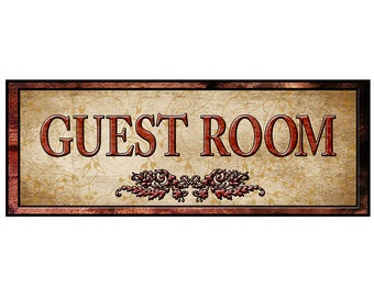 Guest Room Sign, Self Stick Sign, Re-positional Sign, in various sizes, with fast and free shipping.