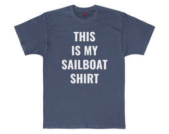 This Is My Sailboat Shirt