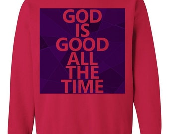 God Is Good All The Time Red Crewneck Sweatshirt