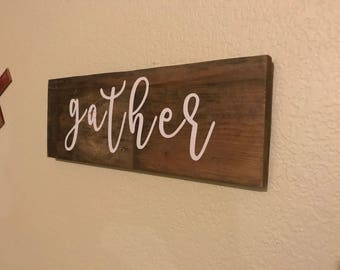 "Rustic ""Gather"" sign"