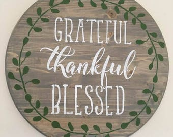 Grateful Thankful Blessed Round