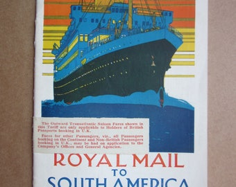 y 1934  shipping company ROYAL MAIL to South America Fare Tariff booklet