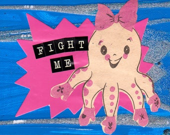 Fight Me {Original Collage}