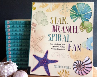 Star, Branch, Spiral, Fan - Book by Yellena James, Signed Copy