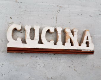 Wood Cucina Sign, Italian Kitchen Sign, Salvaged Wood Sign, Custom sign, Italian Decor, Reclaimed Wood Sign, Chippy Decor