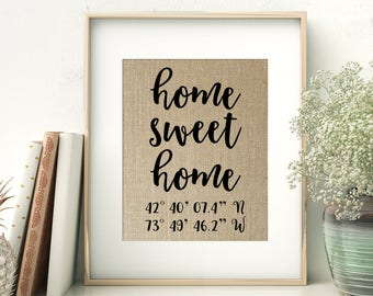 Home Sweet Home | GPS Coordinates Gift | Address New Home Location Burlap Print | Realtor Closing Gift for Couple | Housewarming Gift