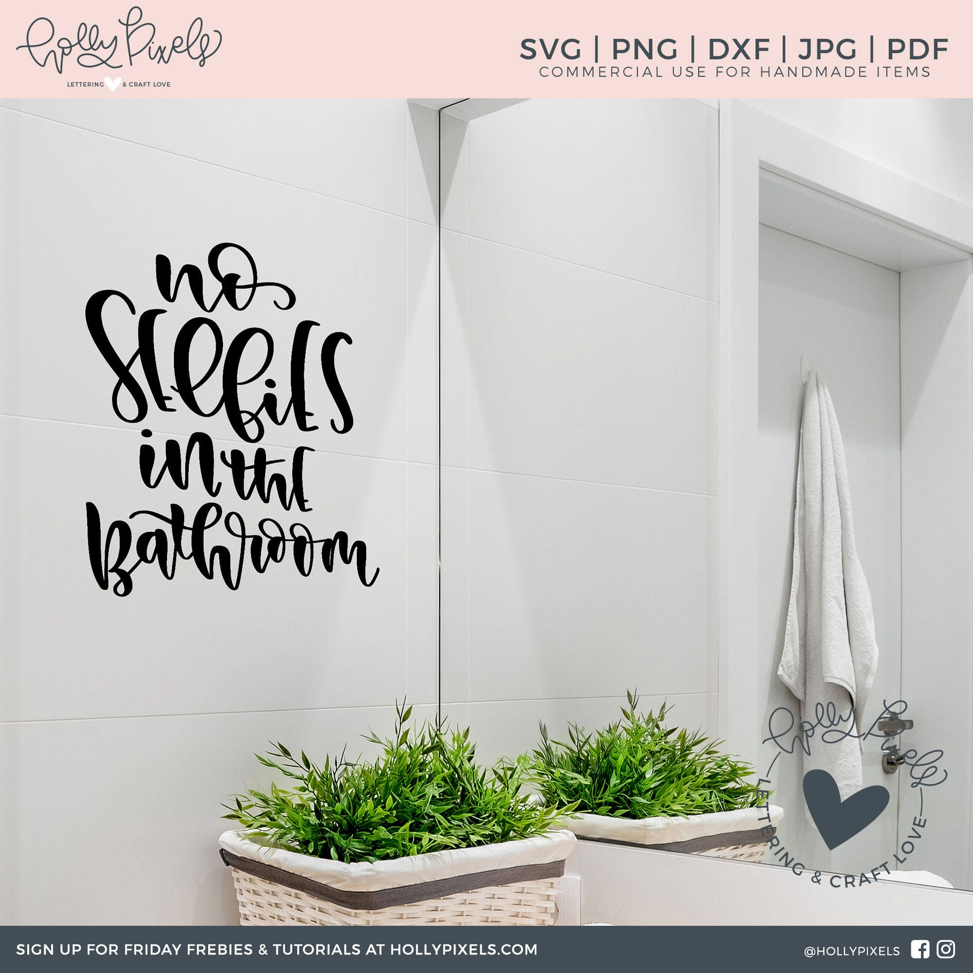 Bathroom svg no selfies in the bathroom funny bathroom for Bathroom quotes svg