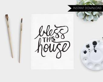 Printable Art Print Home Hand Lettered Bless This House Instant Download Art Print Quote Digital Art Print