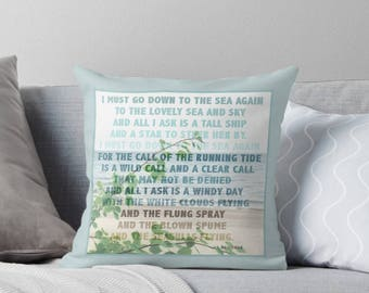 Beach Throw Pillow with Insert, J Masefield Quote, 16x16 Coastal Beach Decor, I Must Go Down To The Sea Again