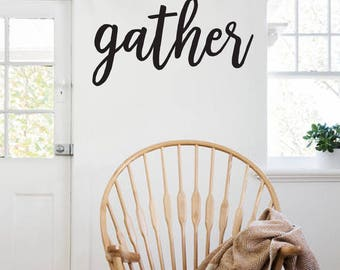 Gather Farmhouse Style Decal 12x21 saying Delicate Script Decor Vinyl Wall Decal Graphic