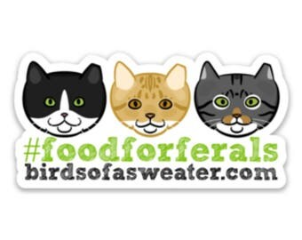 Food for Ferals Sticker